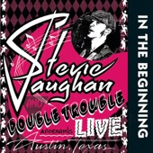 Stevie Ray Vaughan & Double Trouble - All Your Love I Miss Loving