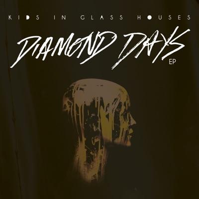 Diamond Days (Live) - EP - Kids In Glass Houses