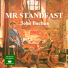 Mr Standfast: A Richard Hannay Thriller, Book 3 (Unabridged) - John Buchan