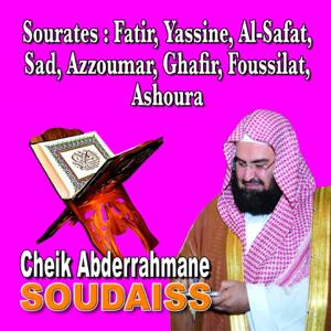 Abdul Rahman Al-Sudais - Sourates Fatir, Yassine, Al Safat, Sad, Azzoumar, Ghafir, Fussilat, Al Shura - Quran - Coran - Récitation Coranique