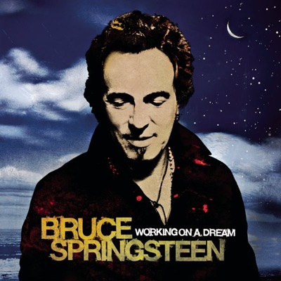 Working On a Dream - Bruce Springsteen