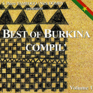 Various Artists - Best of Burkina, Vol. 1 (S. Pierre Yameogo & Nick Domby présentent)