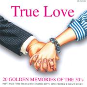 True Love - 20 Golden Memories of the 50's - Various Artists - Various Artists