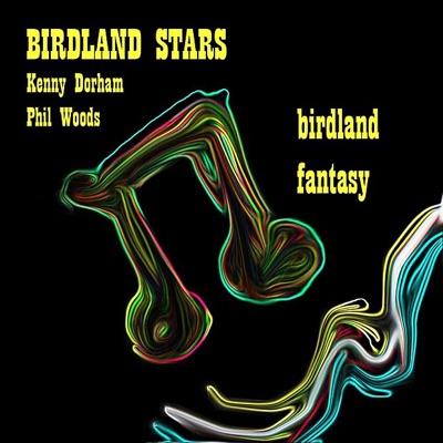 Birdland Fantasy - Phil Woods
