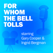 For Whom the Bell Tolls: Classic Movies on the Radio