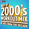 Best of 2000's Workout Mix #1 Hits From the Decade (60 Min Non-Stop Workout Mix) [135 BPM] - Power Music Workout