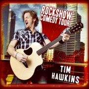 Rockshow Comedy Tour - Tim Hawkins - Tim Hawkins
