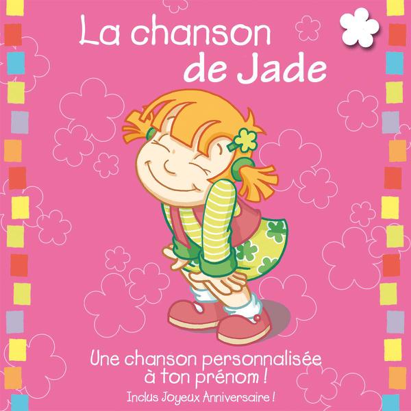 La Chanson De Jade Album Personnalise Par Le Prenom By Leopold Et