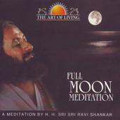 Full Moon Meditation - The Art Of Living