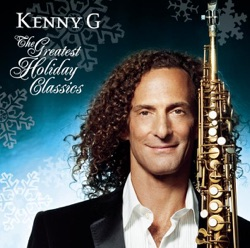 View album Kenny G - The Greatest Holiday Classics