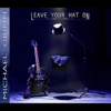 Michael Grimm - Leave Your Hat On  artwork