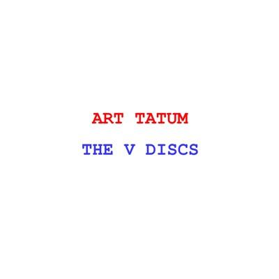 The V Discs - Art Tatum