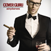 Airplanes (In the Style of B.o.B) [Karaoke Version] -  Single - Cover Guru
