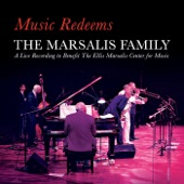 The Marsalis Family - At The House In Da Pocket