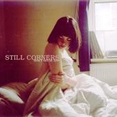 Still Corners - Don't Fall In Love