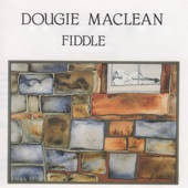 Dougie Maclean - Roy Ashby's / Buckney Burn