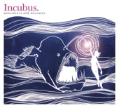 Incubus - Wish You Were Here
