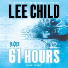 61 Hours: A Jack Reacher Novel (Unabridged) audiobook