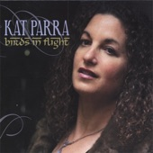 Kat Parra - Softly As In a Morning Sunrise