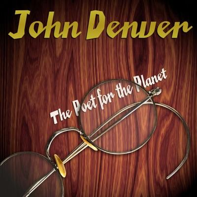 The Poet for the Planet - John Denver