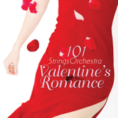 Valentine's Romance - 101 Strings Orchestra