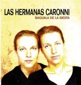 Las Hermanas Caronni - Los Ejes de Mi Carreta