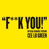 Fuck You (Official Karaoke Version)-CeeLo Green