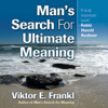 Viktor E. Frankl - Man's Search for Ultimate Meaning (Unabridged) portada
