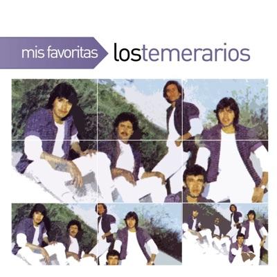 Mis Favoritas: Los Temerarios - Los Temerarios