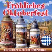 Fröhliches Oktoberfest - Various Artists - Various Artists