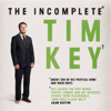 Tim Key - The Incomplete Tim Key: About 300 of His Poetical Gems and What-Nots (Unabridged) artwork