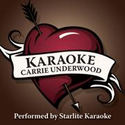 Karaoke: Carrie Underwood - EP (Karaoke Versions) - Starlite Karaoke - Starlite Karaoke