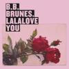 BB Brunes - Lalalove You illustration