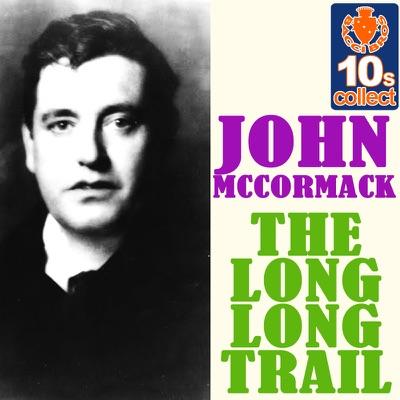 The Long Long Trail - Single - John McCormack
