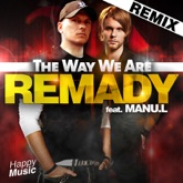 The Way We Are (feat. Manu L) [Remixes] - EP