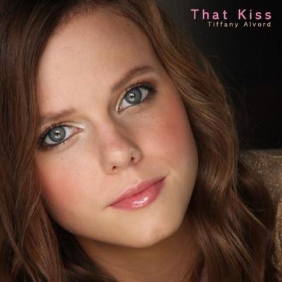 That Kiss - Single - Tiffany Alvord