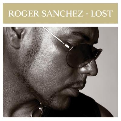Lost - Single - Roger Sanchez