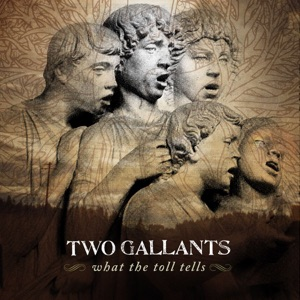 Two Gallants