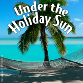 Under the Holiday Sun