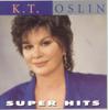 K.T. Oslin - K.T. Oslin: Super Hits  artwork