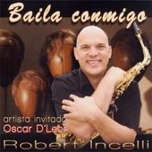 Robert Incelli - Hombre de Fe