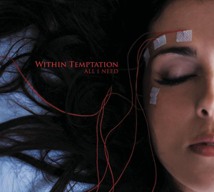Within Temptation - All I Need - EP