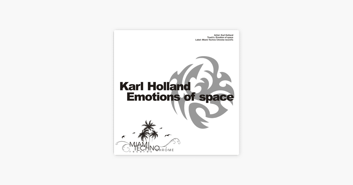 ‎Emotions of Space - Single by Karl Holland
