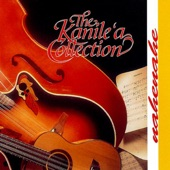 The Kanile'a Collection - Na Hala O Naue