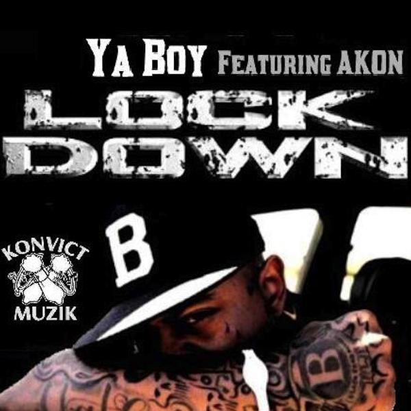 lock down feat akon single by ya boy on apple music. Black Bedroom Furniture Sets. Home Design Ideas