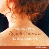 Les Voix Humaines - Lawes: Royall Consorts - The Royall Consort Sett No. 1 In D Minor
