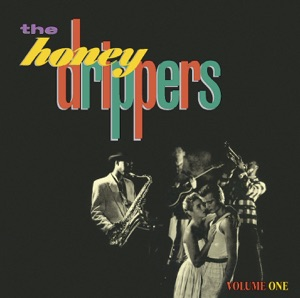 The Honeydrippers, Vol. 1 (Expanded) - EP