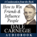 Dale Carnegie - How to Win Friends and Influence People: A Condensation from the Book (Unabridged)