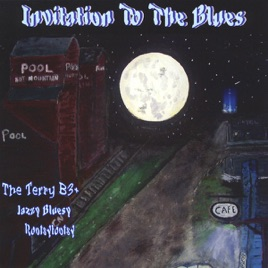 Invitation to the blues by terry b3 on apple music invitation to the blues stopboris Images