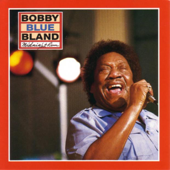 "Download Ain't No Sunshine When She's Gone - Bobby ""Blue"" Bland Mp3 and Videos"